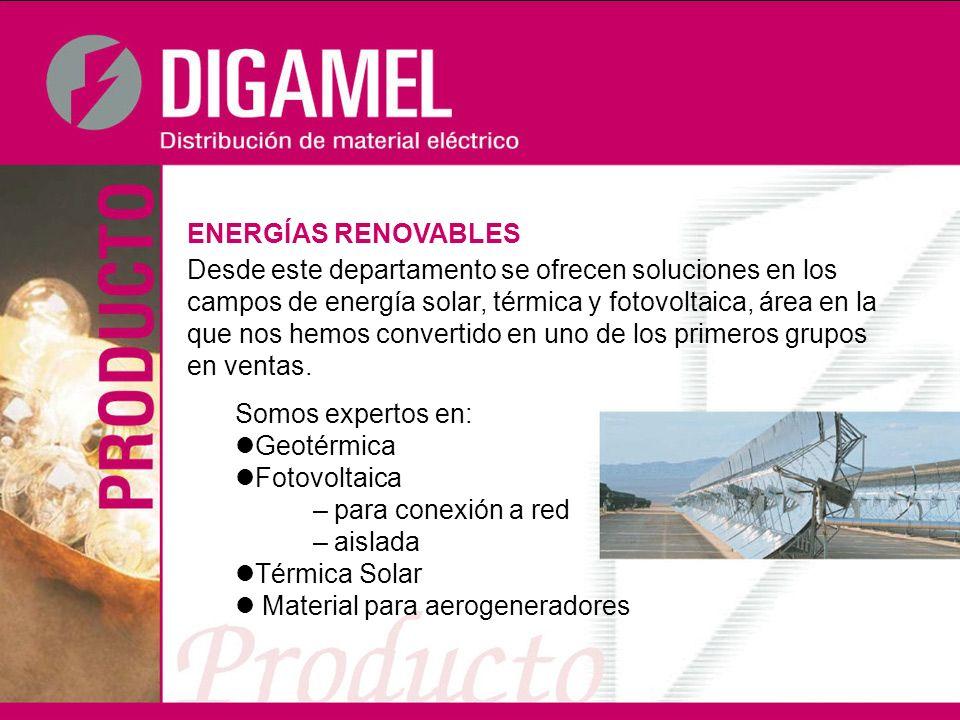 ENERGÍAS RENOVABLES Desde este departamento se ofrecen soluciones en los campos de energía solar, térmica y fotovoltaica, área en la que nos hemos con