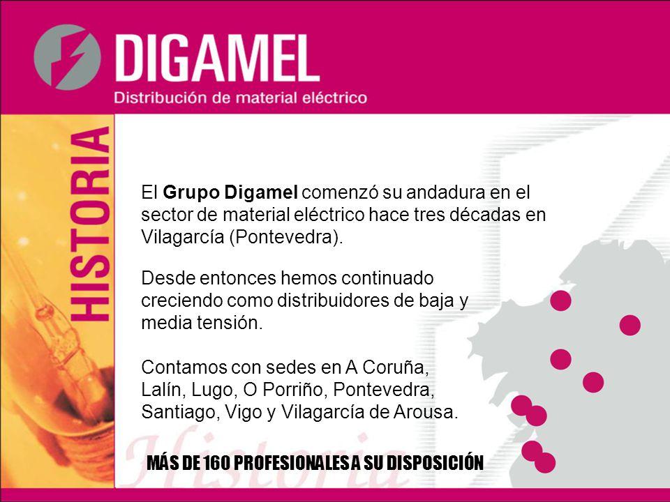 El Grupo Digamel comenzó su andadura en el sector de material eléctrico hace tres décadas en Vilagarcía (Pontevedra). Desde entonces hemos continuado