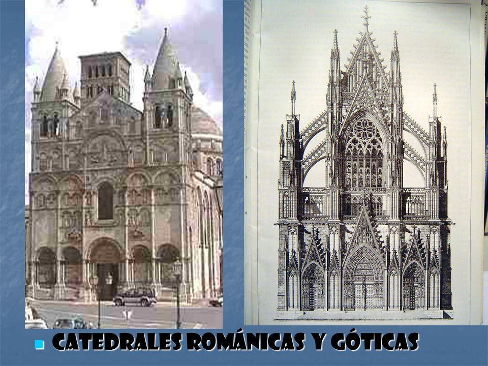 Catedrales románicas y góticas Catedrales románicas y góticas