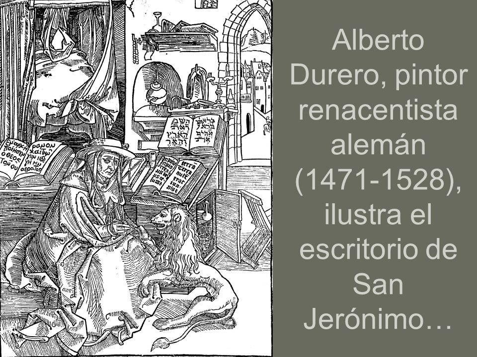 Alberto Durero, pintor renacentista alemán (1471-1528), ilustra el escritorio de San Jerónimo…