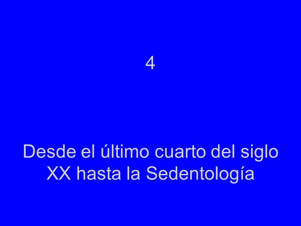 4 Desde el último cuarto del siglo XX hasta la Sedentología