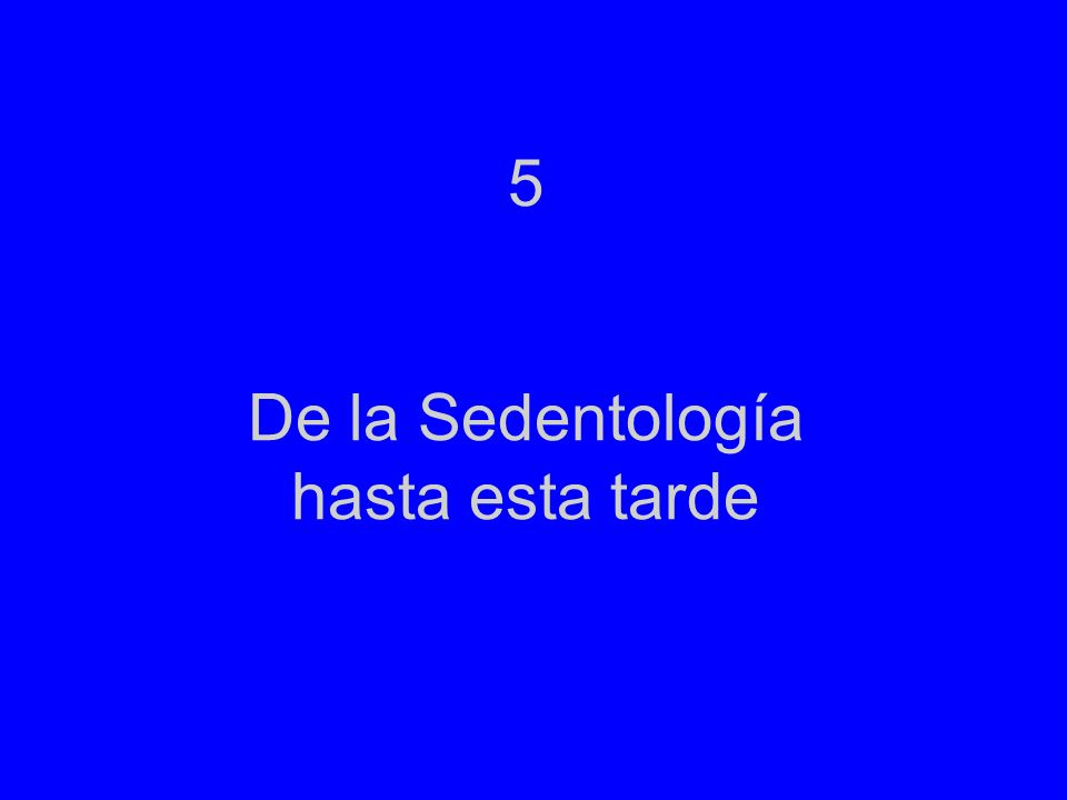 5 De la Sedentología hasta esta tarde