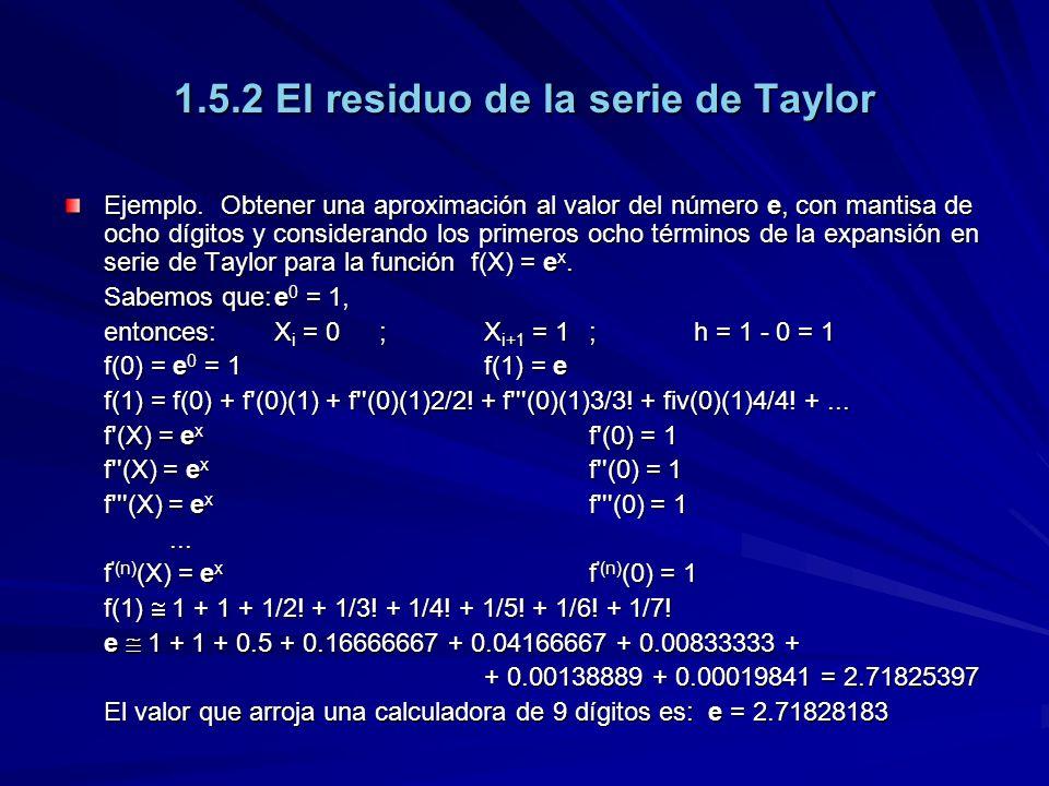 1.5.2 El residuo de la serie de Taylor Ejemplo.