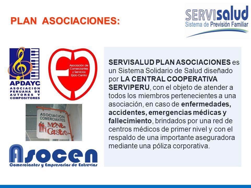 SERVISALUD PLAN ASOCIACIONES es un Sistema Solidario de Salud diseñado por LA CENTRAL COOPERATIVA SERVIPERU, con el objeto de atender a todos los miem