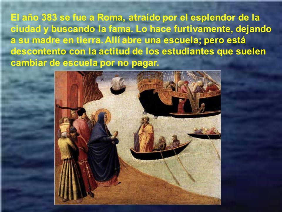 Durante 9 años Agustín dirigió su propia escuela de gramá- tica y retórica, primero en Sagaste y luego en Cartago. Y comenzó a desilusionarse de la se