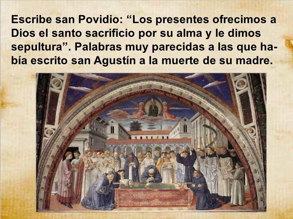 San Agustín conservó todas sus facultades hasta el último momento. El 28 de Agosto de 430 exhaló apaciblemente el último suspiro. Tenía 72 años de eda