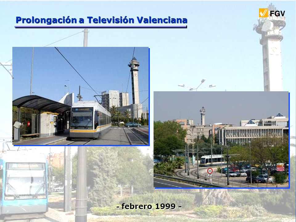Prolongación a Televisión Valenciana - febrero 1999 - - febrero 1999 -
