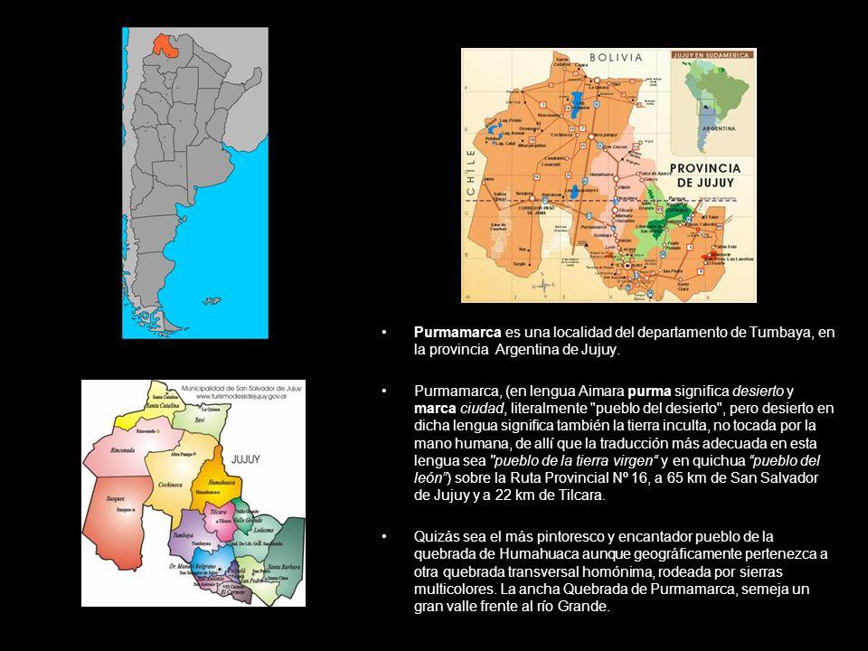 Purmamarca es una localidad del departamento de Tumbaya, en la provincia Argentina de Jujuy.