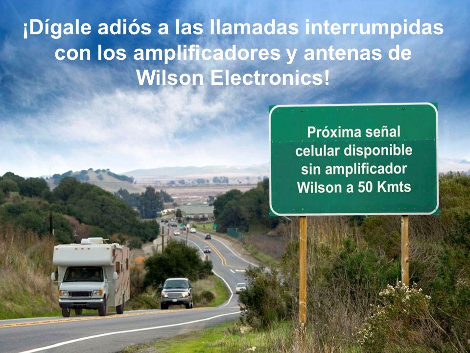 Beneficios de los amplificadores móviles de Wilson Tienen hasta 3 vatios de potencia Extienden el área de cobertura hasta 30 km más Amplificadores diseñados para todos los operadores en un equipo (excepto Nextel) Amplificadores diseñados específicamente para Nextel