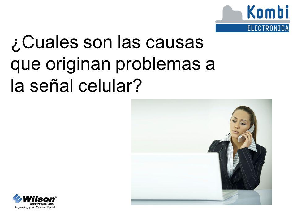 ¿Cuales son las causas que originan problemas a la señal celular?