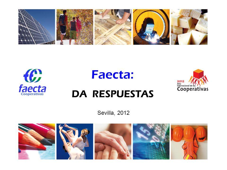 Faecta: DA RESPUESTAS Sevilla, 2012