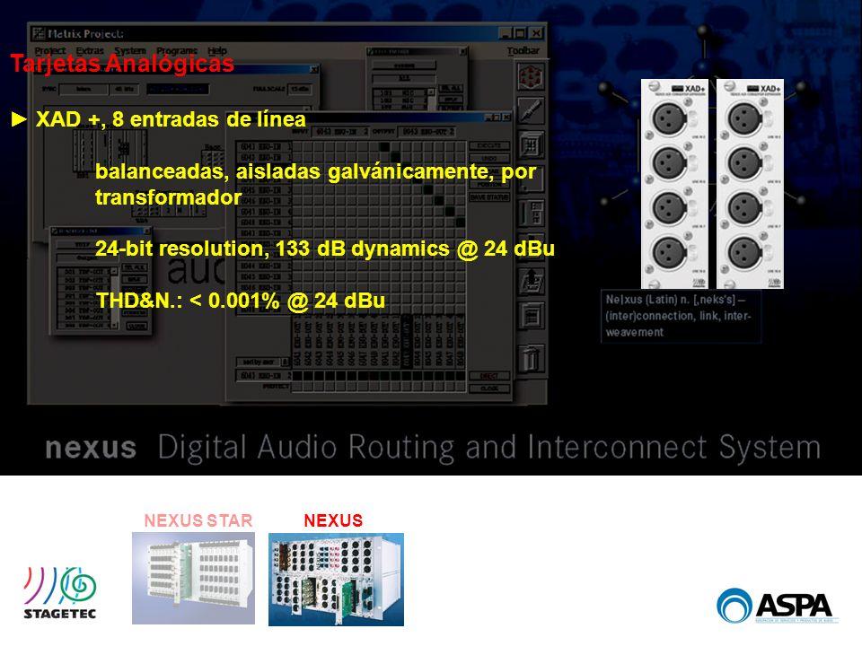 NEXUS STARNEXUS Tarjetas Analógicas XAD +, 8 entradas de línea balanceadas, aisladas galvánicamente, por transformador 24-bit resolution, 133 dB dynam