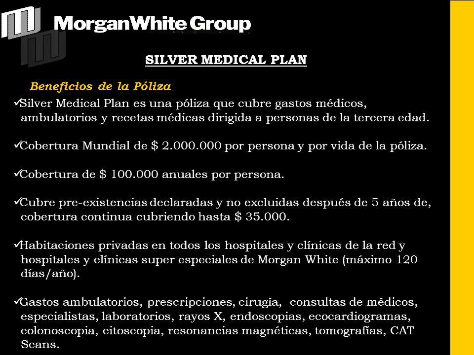 SILVER MEDICAL PLAN Silver Medical Plan es una póliza que cubre gastos médicos, ambulatorios y recetas médicas dirigida a personas de la tercera edad.