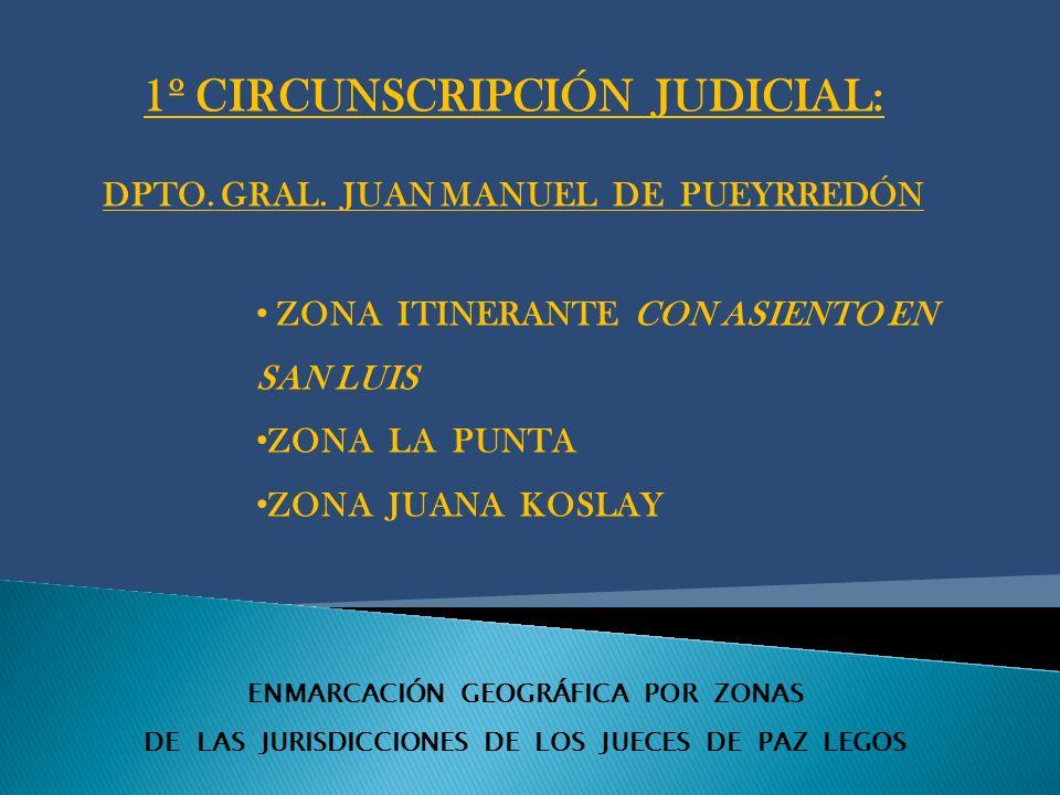 ENMARCACIÓN GEOGRÁFICA POR ZONAS DE LAS JURISDICCIONES DE LOS JUECES DE PAZ LEGOS ZONA LA CALERA Desde la coordenada 3387107.52,6379520.76 hasta la coordenada 3457656.60,6386210.61; por ruta provincial 15 hasta coordenada 3451117.64,6337877.72; por el límite sur y oeste del departamento Belgrano hasta la coordenada de inicio.