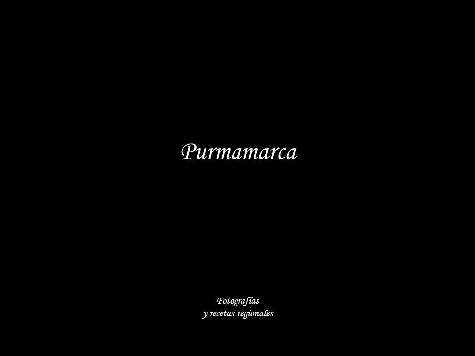 Purmamarca Fotografías y recetas regionales