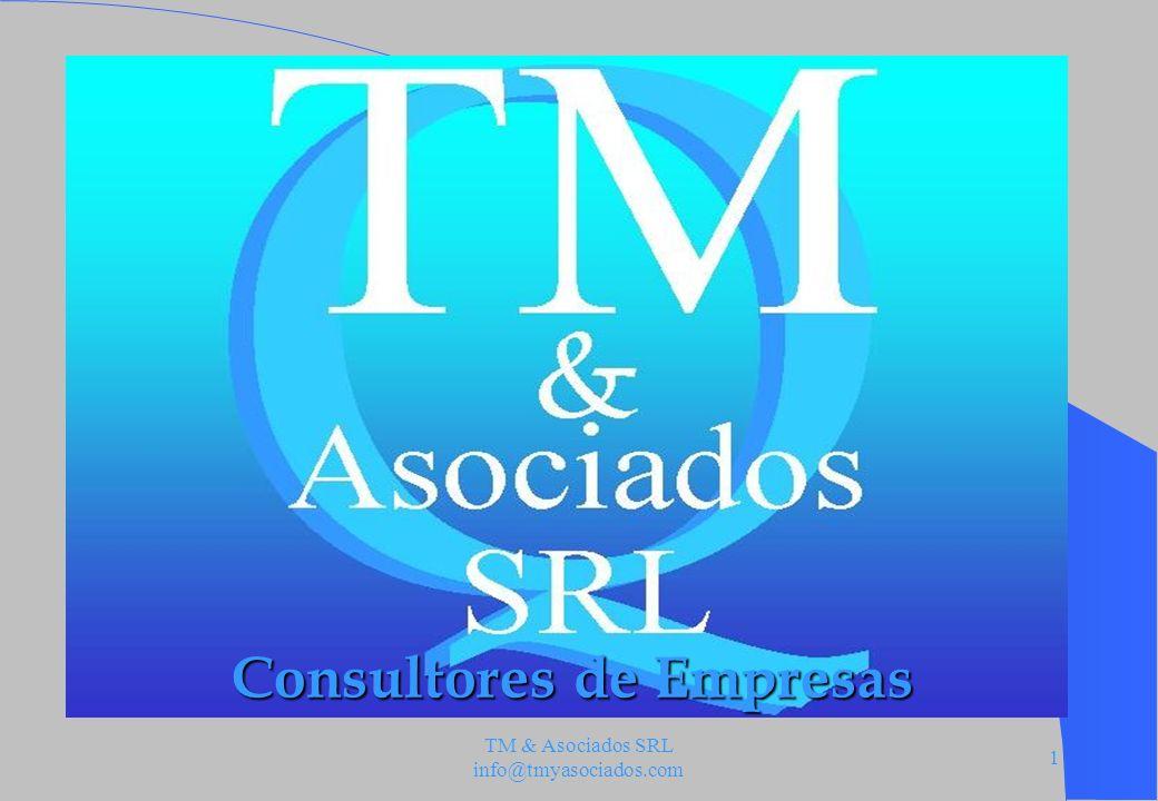 TM & Asociados SRL info@tmyasociados.com 1 Consultores de Empresas