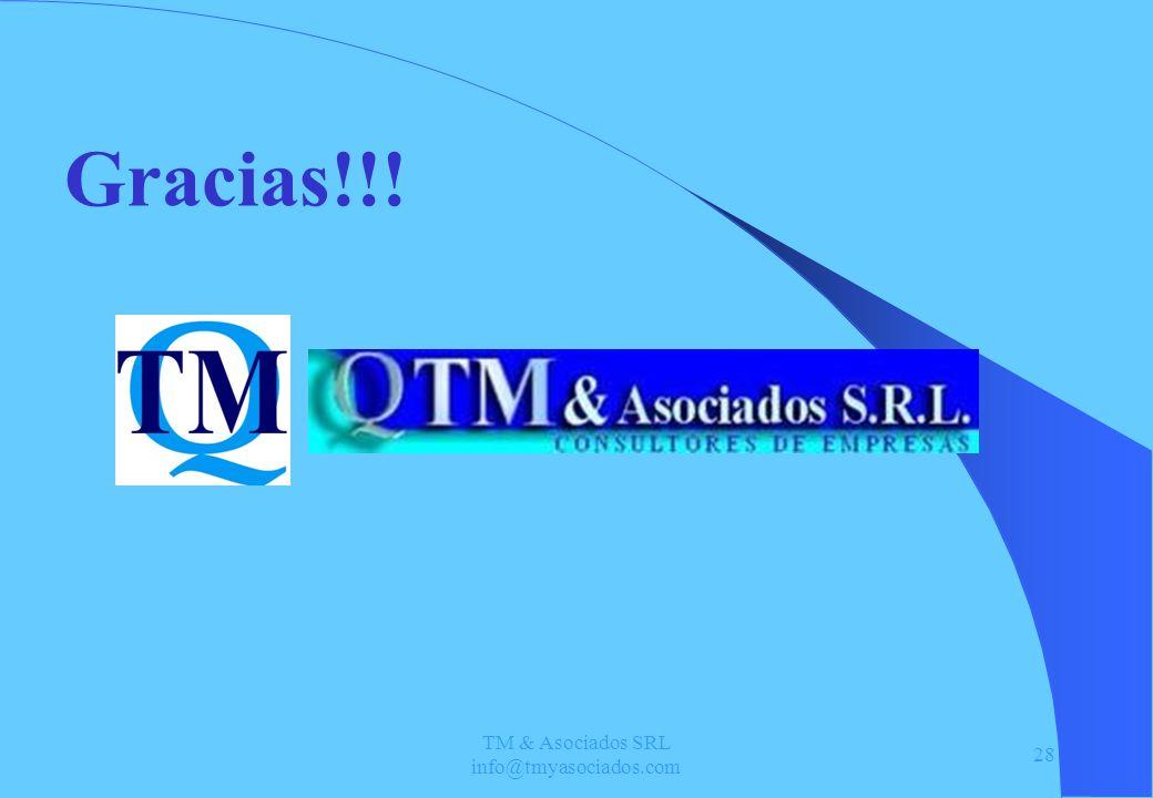 TM & Asociados SRL info@tmyasociados.com 28 Gracias!!!