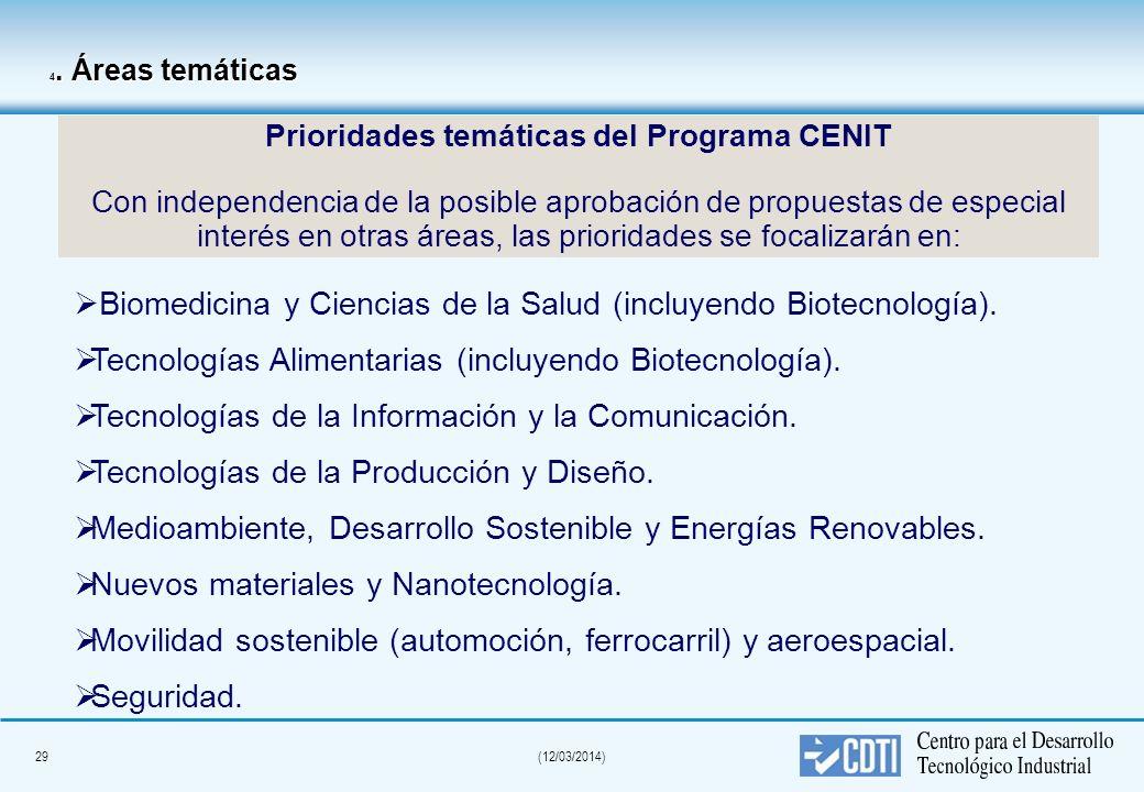 28(12/03/2014) 3. Objetivos Favorecer la realización de grandes proyectos que incrementen la capacidad científico-tecnológica de las empresas y los gr