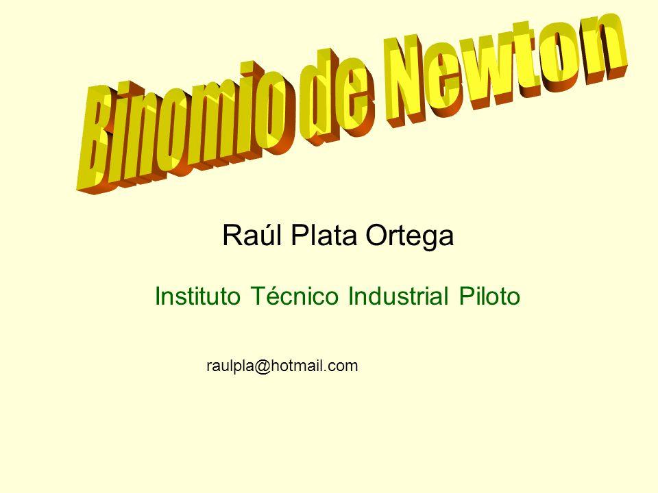 Raúl Plata Ortega raulpla@hotmail.com Instituto Técnico Industrial Piloto