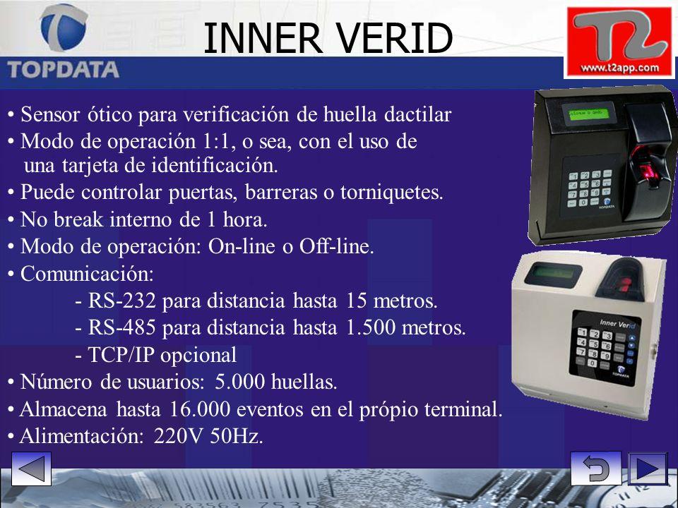 Sensor ótico para verificación de huella dactilar Modo de operación 1:1, o sea, con el uso de una tarjeta de identificación.