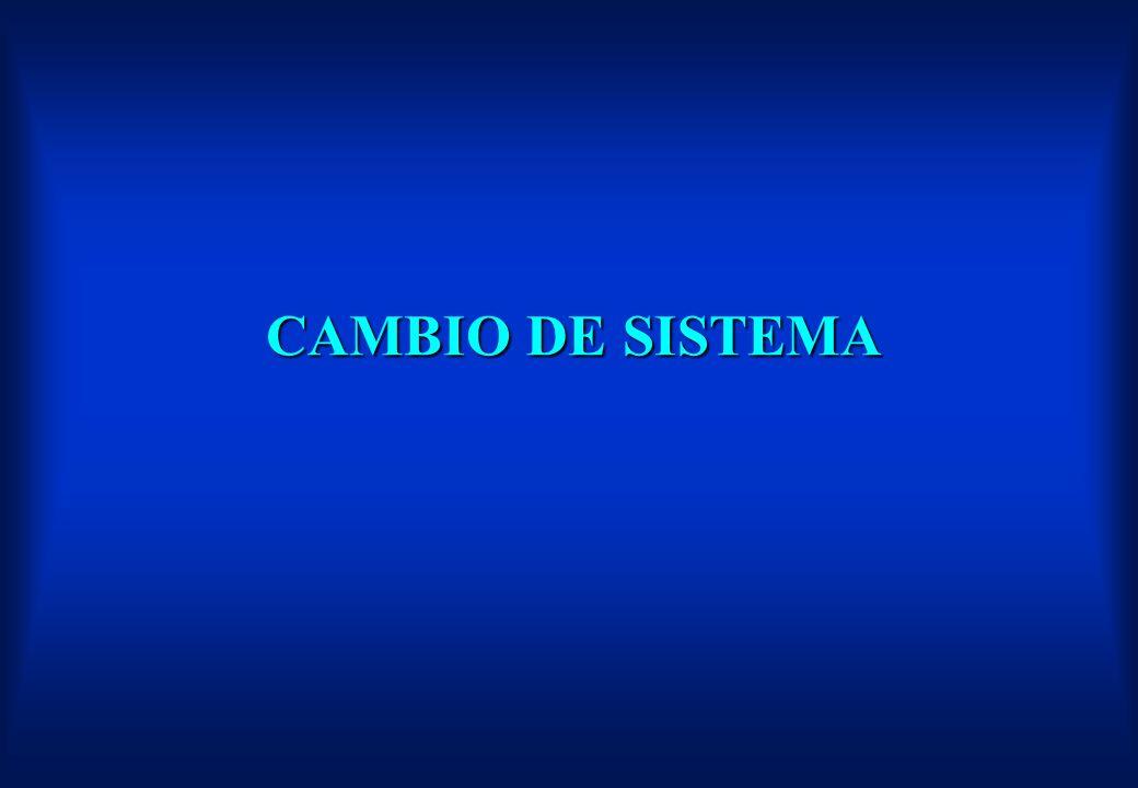 CAMBIO DE SISTEMA