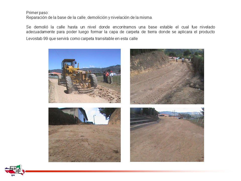 Primer paso: Reparación de la base de la calle, demolición y nivelación de la misma. Se demolió la calle hasta un nivel donde encontramos una base est