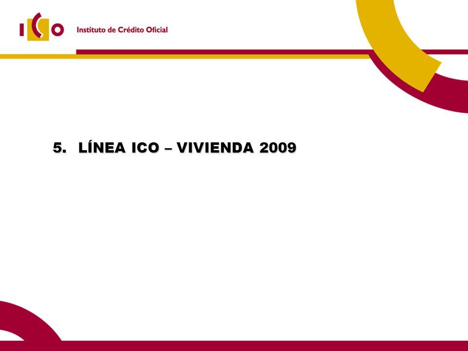 5.LÍNEA ICO – VIVIENDA 2009