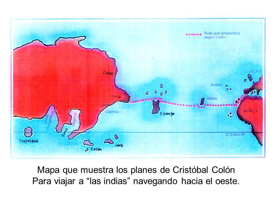 Mapa que muestra los planes de Cristóbal Colón Para viajar a las indias navegando hacia el oeste.