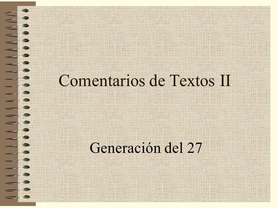Comentarios de Textos II Generación del 27