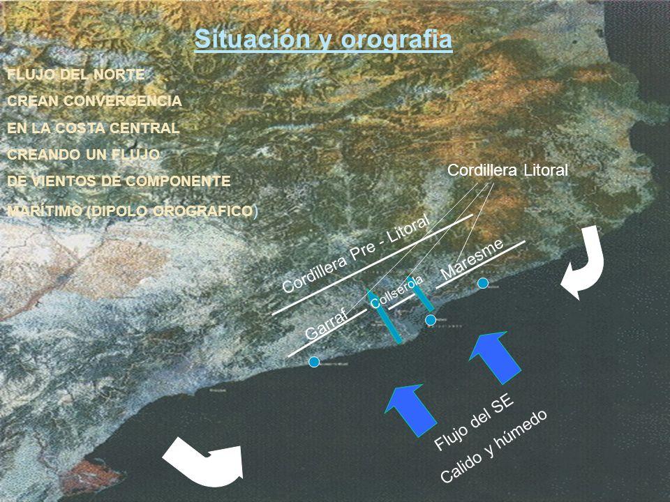 Flujo del SE Calido y húmedo Cordillera Pre - Litoral Cordillera Litoral Garraf Collserola Maresme Situación y orografia FLUJO DEL NORTE CREAN CONVERG