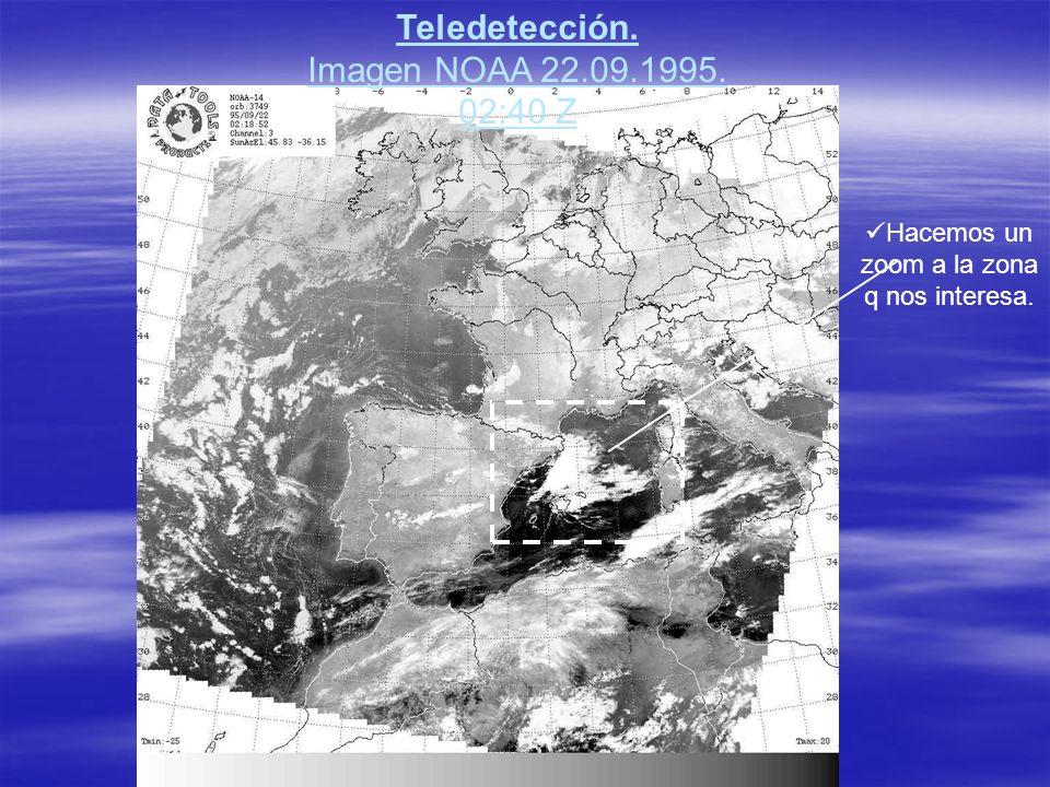 Teledetección. Imagen NOAA 22.09.1995. 02:40 Z Hacemos un zoom a la zona q nos interesa.