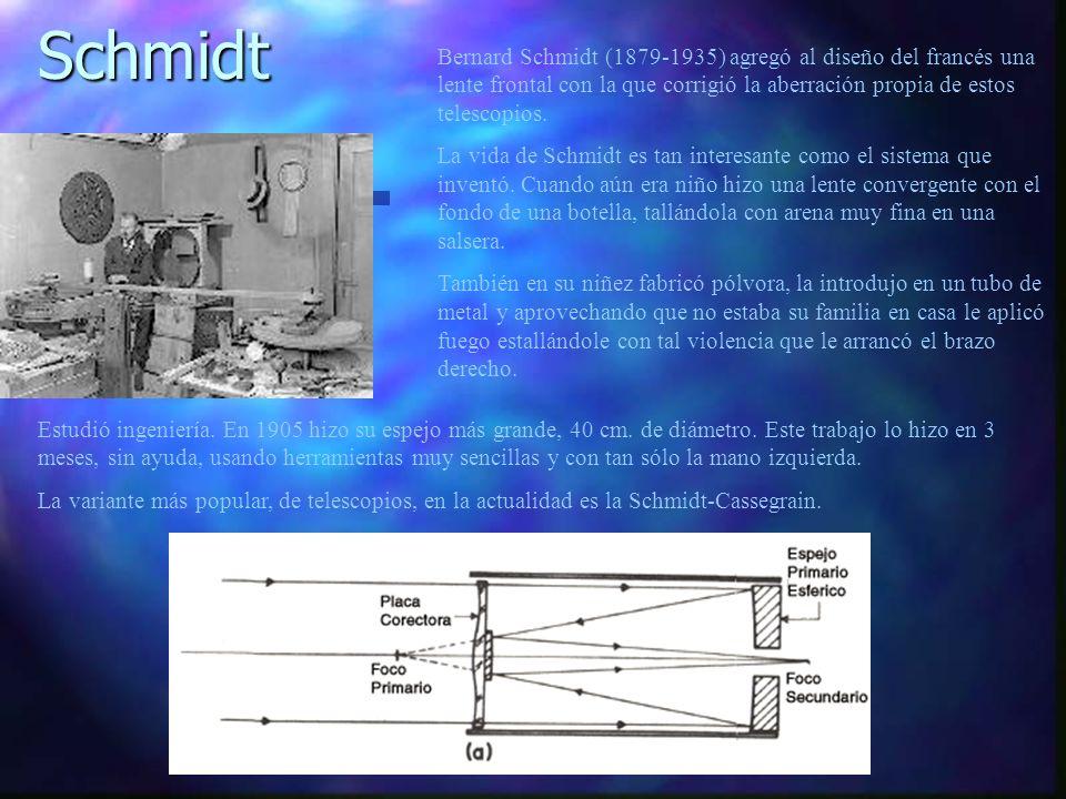 Bernard Schmidt (1879-1935) agregó al diseño del francés una lente frontal con la que corrigió la aberración propia de estos telescopios. La vida de S