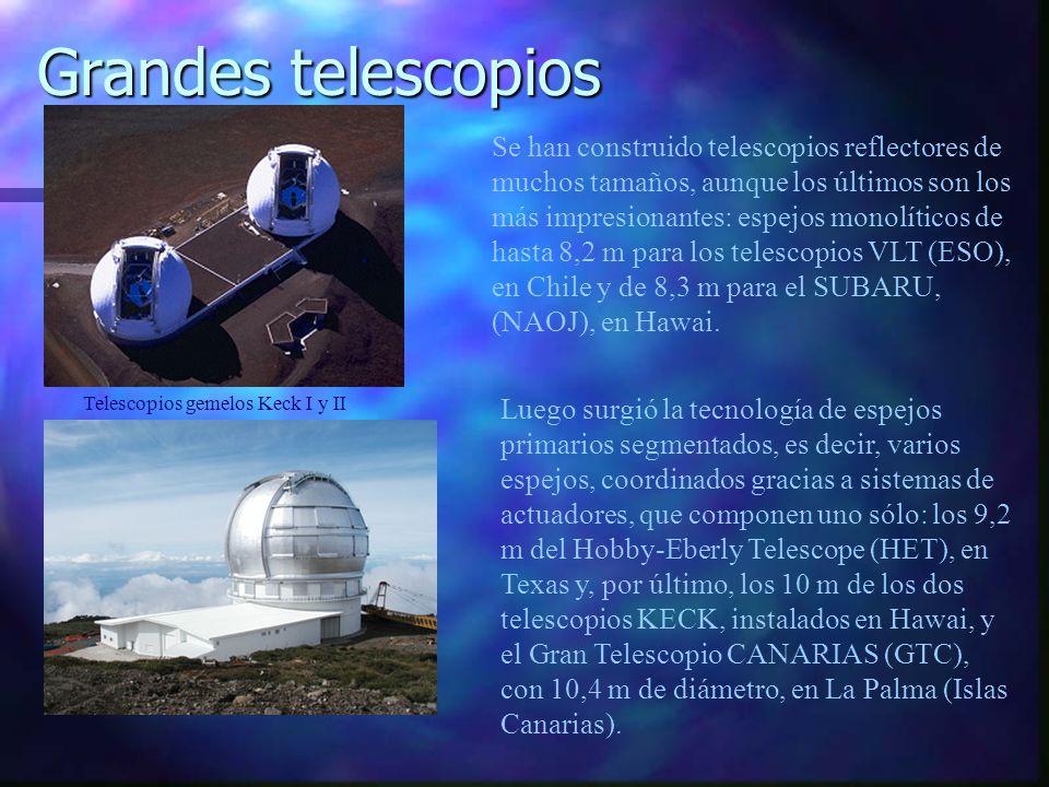Se han construido telescopios reflectores de muchos tamaños, aunque los últimos son los más impresionantes: espejos monolíticos de hasta 8,2 m para lo