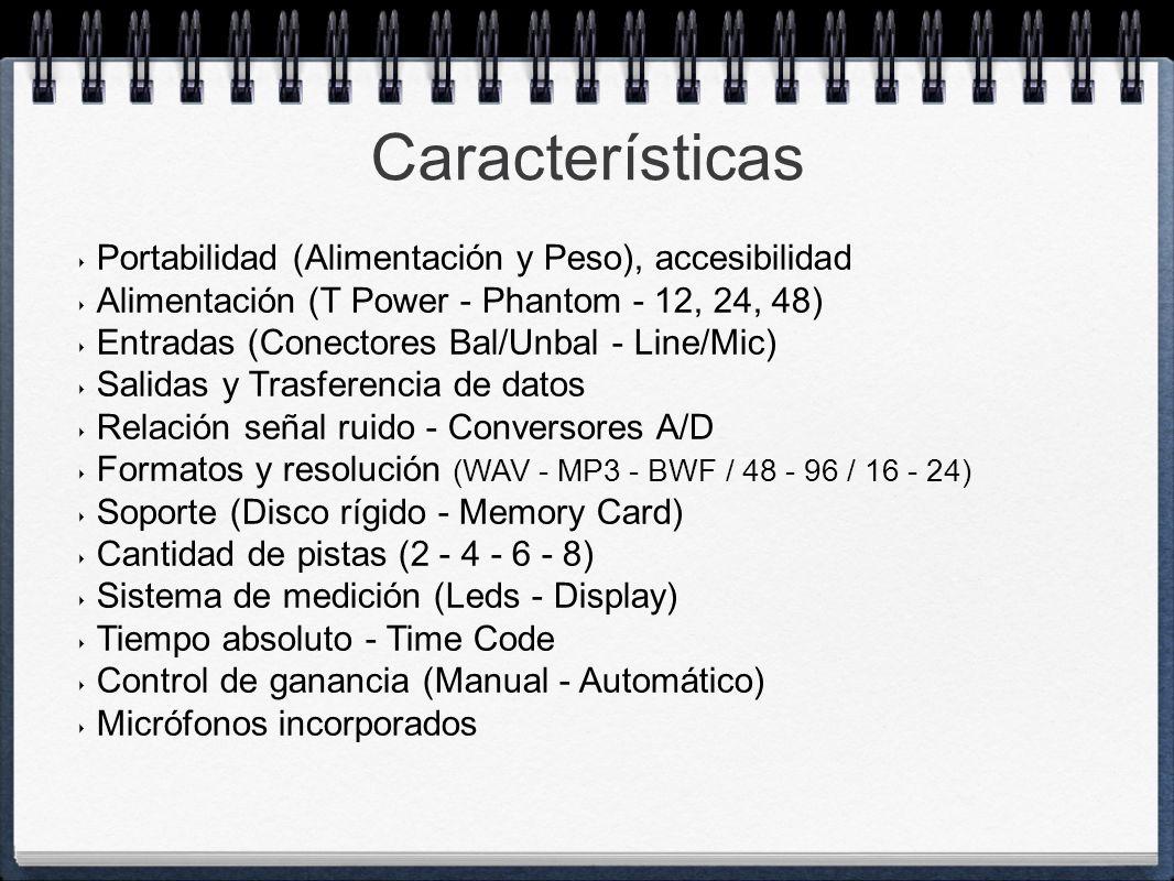 Características Portabilidad (Alimentación y Peso), accesibilidad Alimentación (T Power - Phantom - 12, 24, 48) Entradas (Conectores Bal/Unbal - Line/