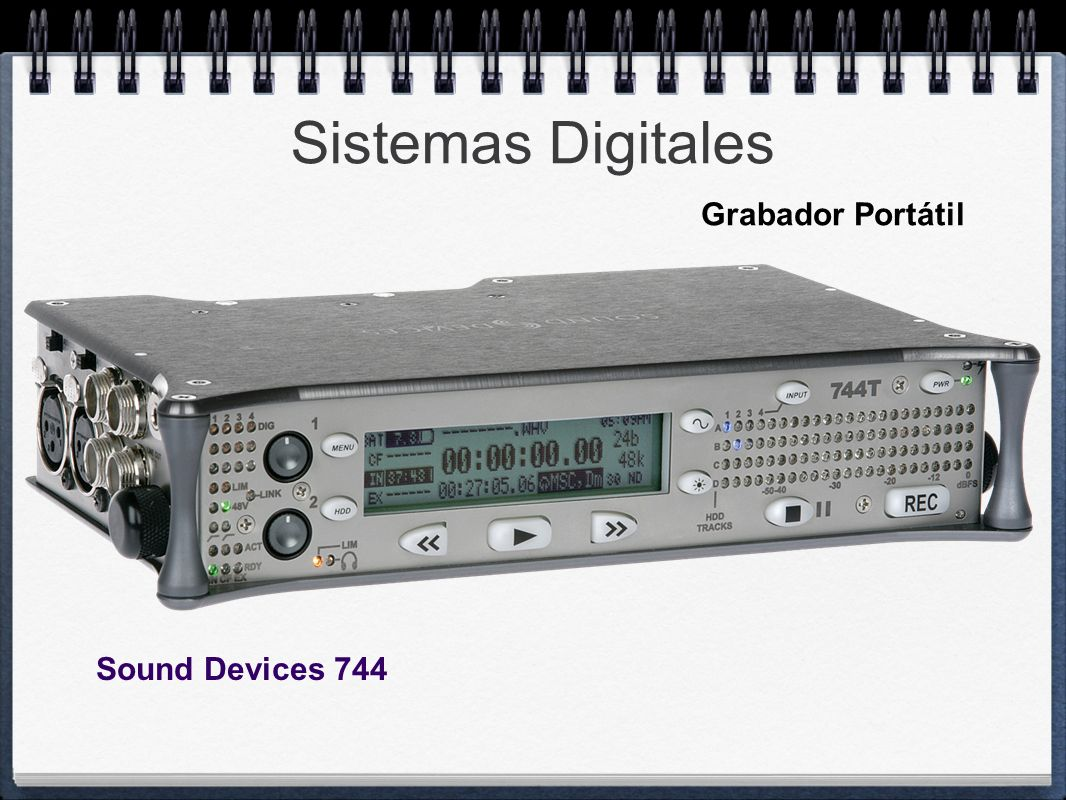 Sistemas Digitales Grabador Portátil Sound Devices 744