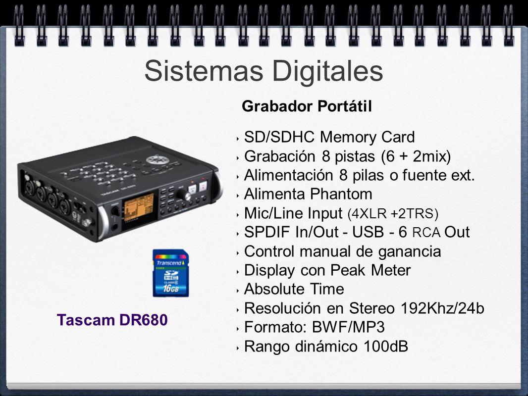 Sistemas Digitales Tascam DR680 SD/SDHC Memory Card Grabación 8 pistas (6 + 2mix) Alimentación 8 pilas o fuente ext. Alimenta Phantom Mic/Line Input (