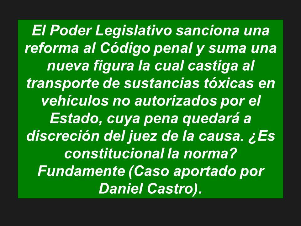 El Poder Legislativo sanciona una reforma al Código penal y suma una nueva figura la cual castiga al transporte de sustancias tóxicas en vehículos no