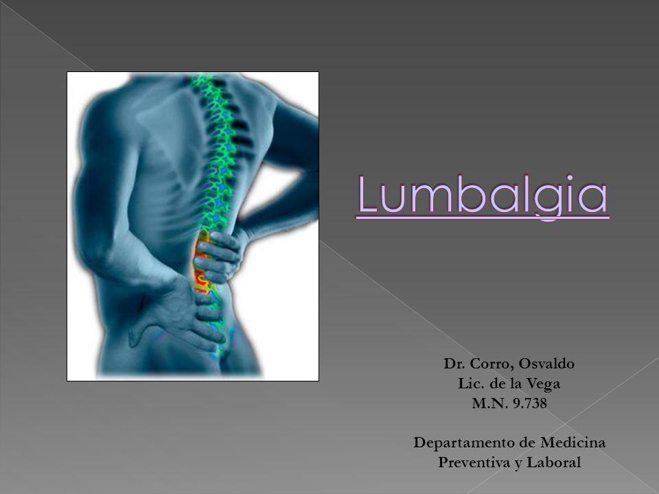 Dr. Corro, Osvaldo Lic. de la Vega M.N. 9.738 Departamento de Medicina Preventiva y Laboral