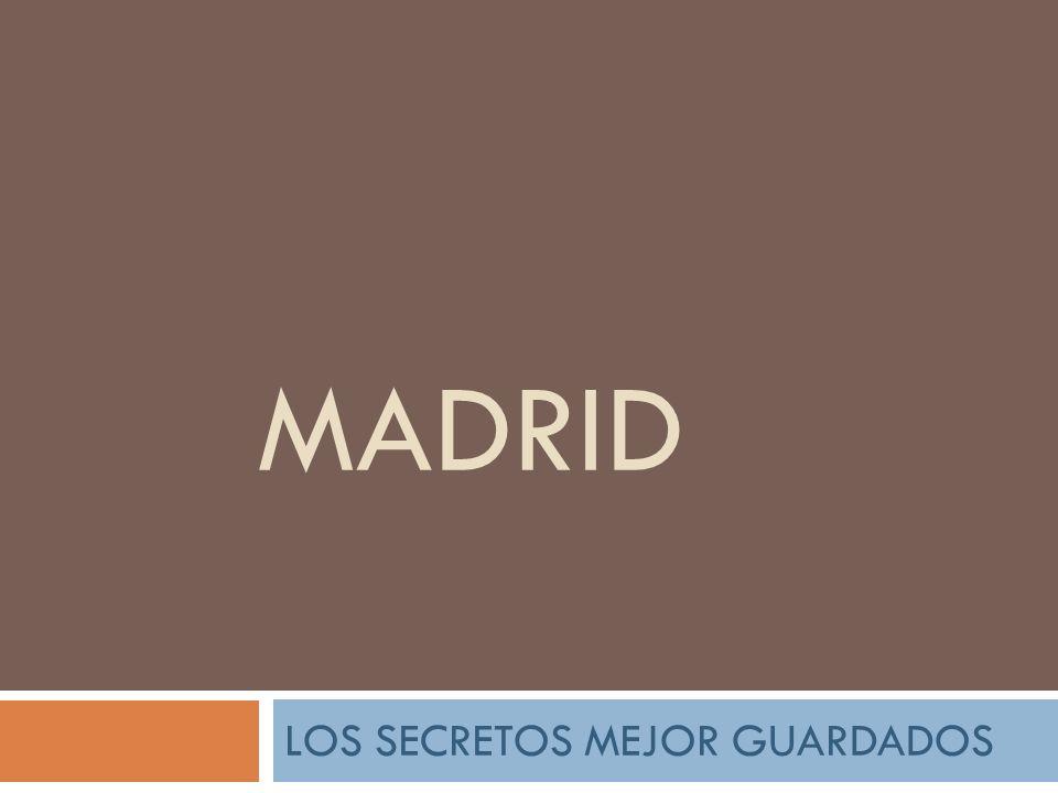 MADRID LOS SECRETOS MEJOR GUARDADOS