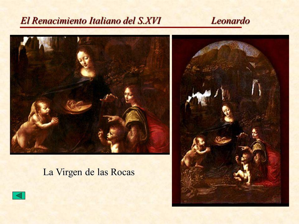 El Renacimiento Italiano del S.XVI Leonardo La Virgen de las Rocas