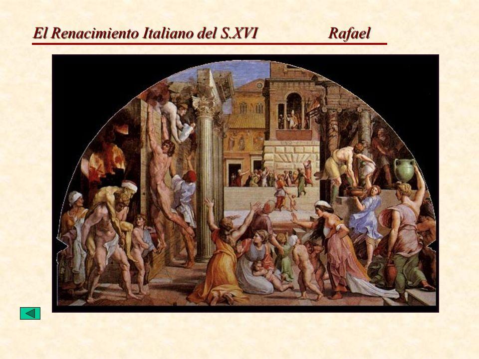 El Renacimiento Italiano del S.XVI Rafael