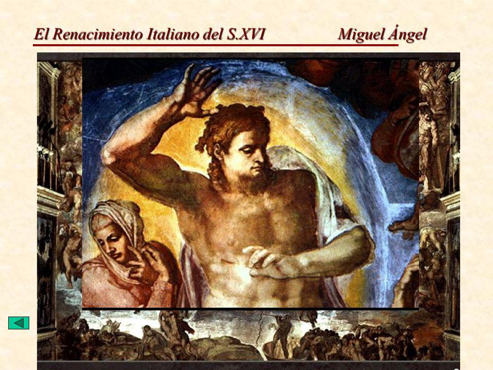 El Renacimiento Italiano del S.XVI Miguel Ángel