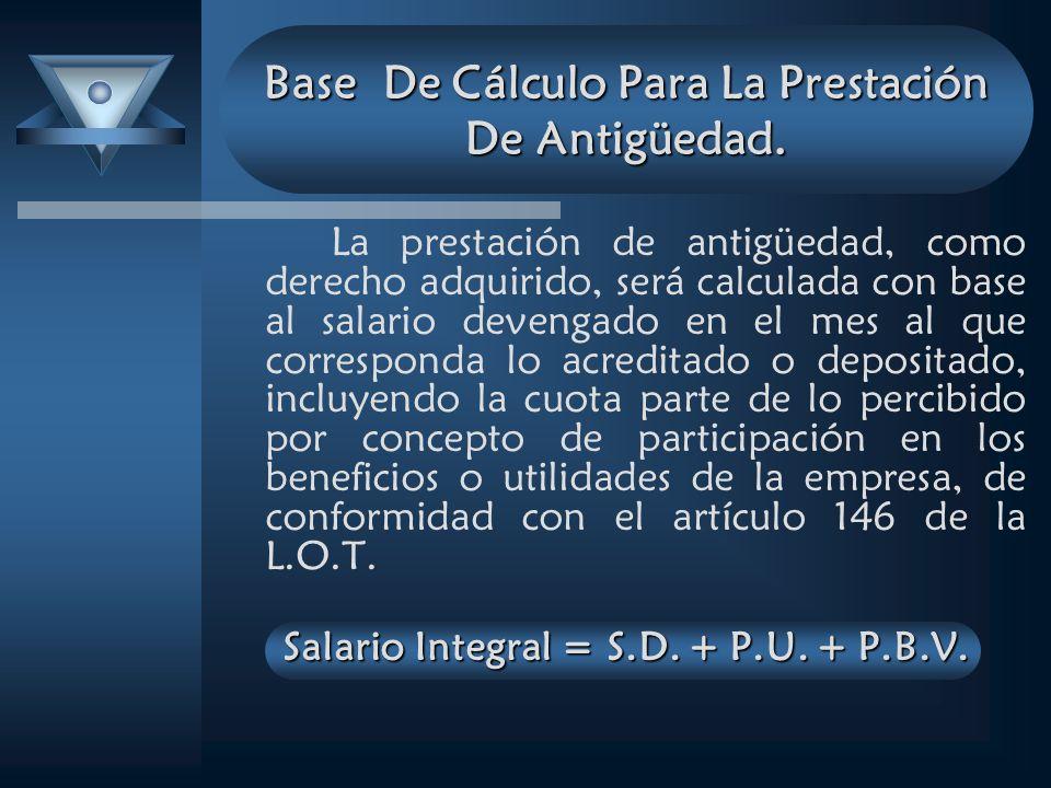 Base De Cálculo Para La Prestación De Antigüedad.