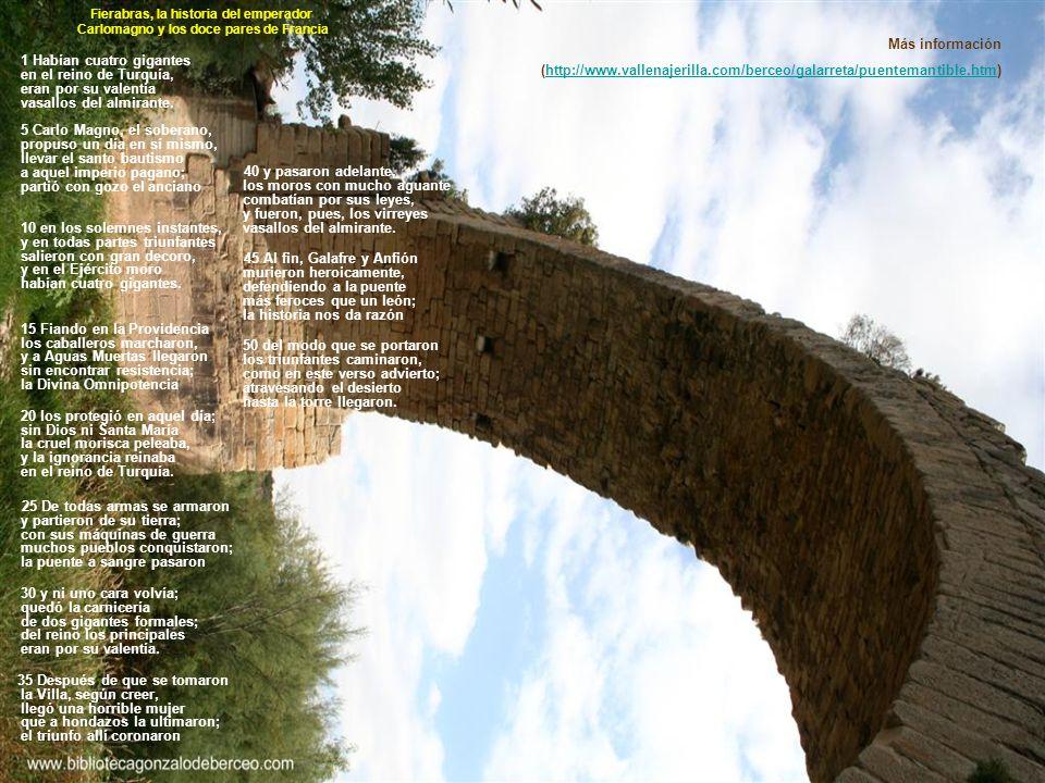 Más información (http://www.vallenajerilla.com/berceo/galarreta/puentemantible.htm)http://www.vallenajerilla.com/berceo/galarreta/puentemantible.htm 1