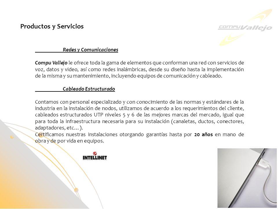 Redes y Comunicaciones Compu Vallejo le ofrece toda la gama de elementos que conforman una red con servicios de voz, datos y video, así como redes ina