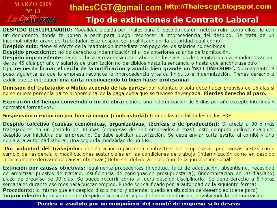 MARZO 2009 Nº 13 Tipo de extinciones de Contrato Laboral DESPIDO DISCIPLINARIO: Modalidad elegida por Thales para el despido, es un método ruin, como ellos.