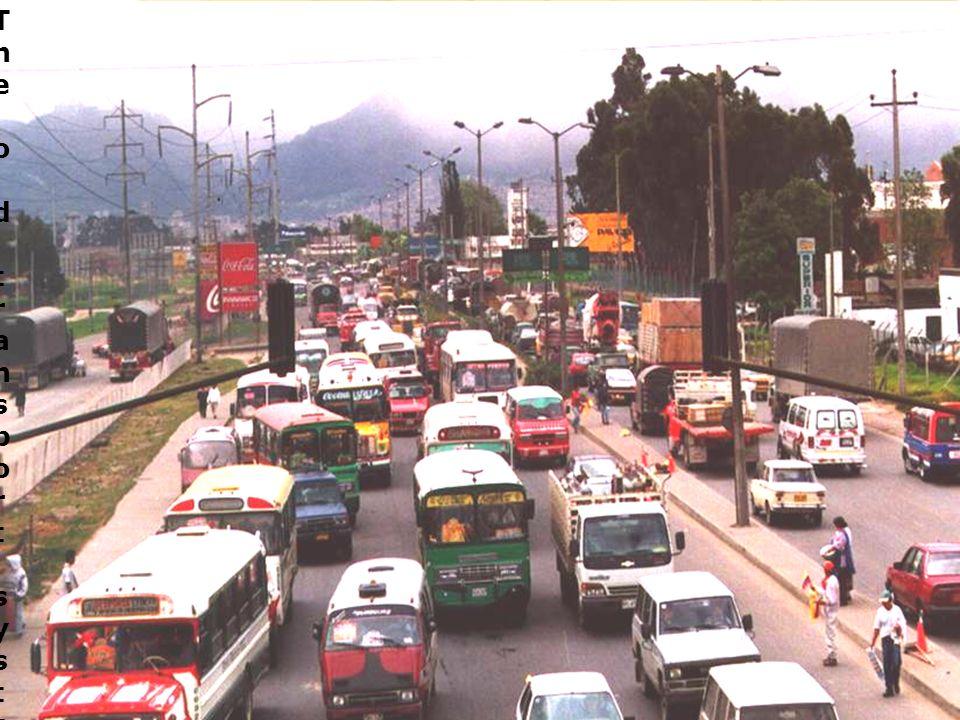 The old transport systemThe old transport system
