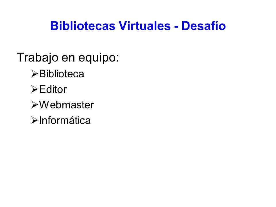 Bibliotecas Virtuales - Desafío Trabajo en equipo: Biblioteca Editor Webmaster Informática