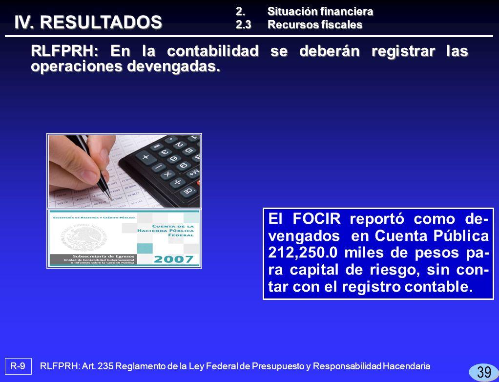 RLFPRH: En la contabilidad se deberán registrar las operaciones devengadas.