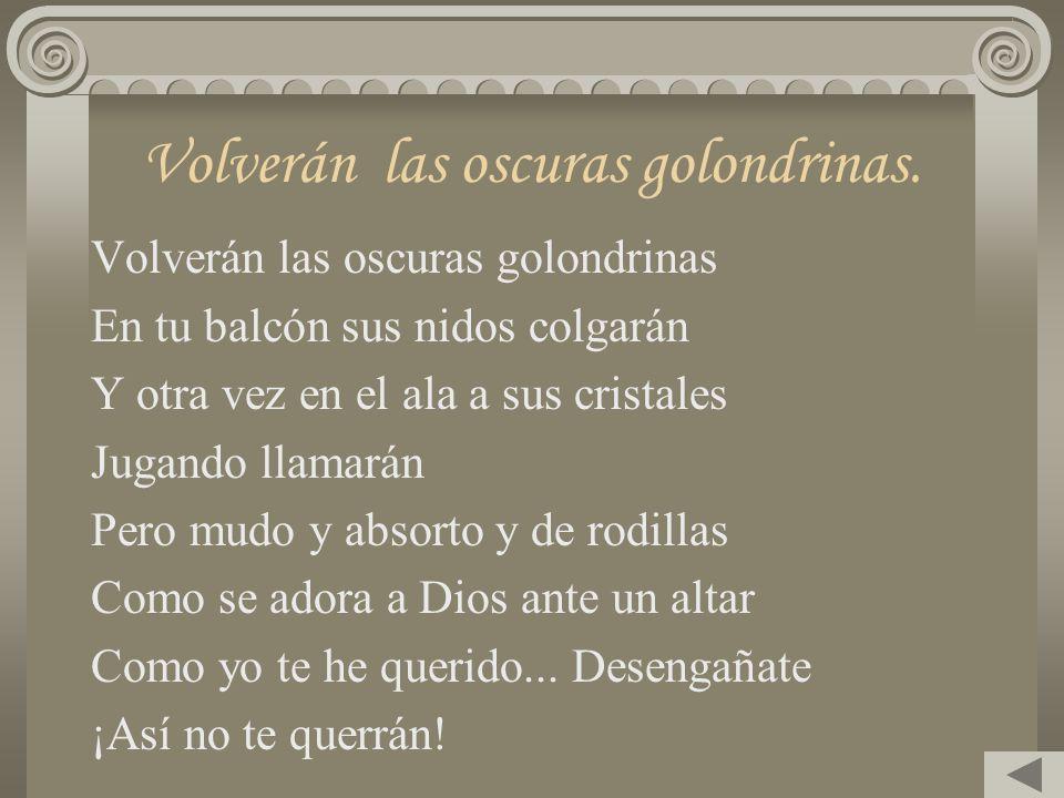Gustavo Adolfo Bécquer Nació en Sevilla España en 1836-1870. Escribió sus famosas rimas con el título El Libro de los Gorriones, donde se aprecia el d
